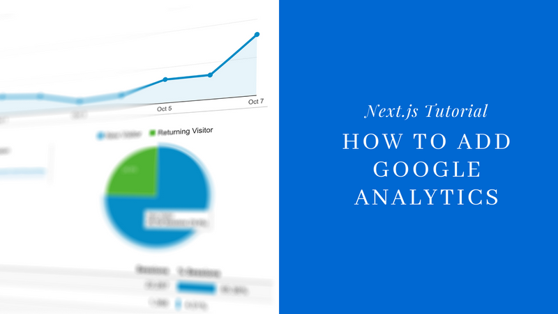Add Google Analytics to your Next.js application in 5 easy steps